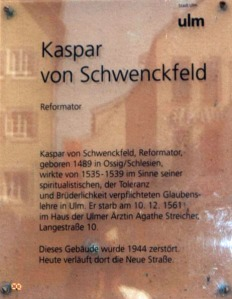 Plague commemorating Schwenckfeld placed in 1989.